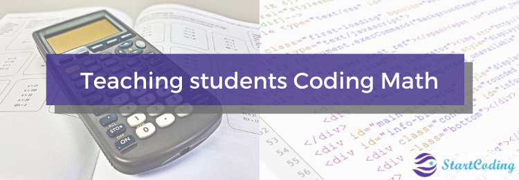 Teaching students Coding Math