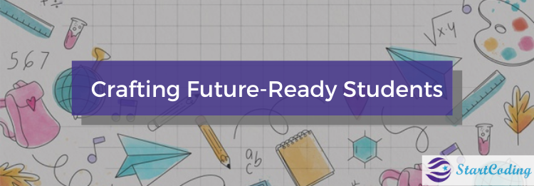 Crafting Future Ready Students