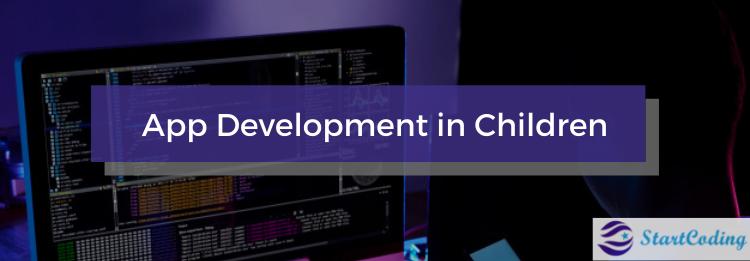 App Development in Children